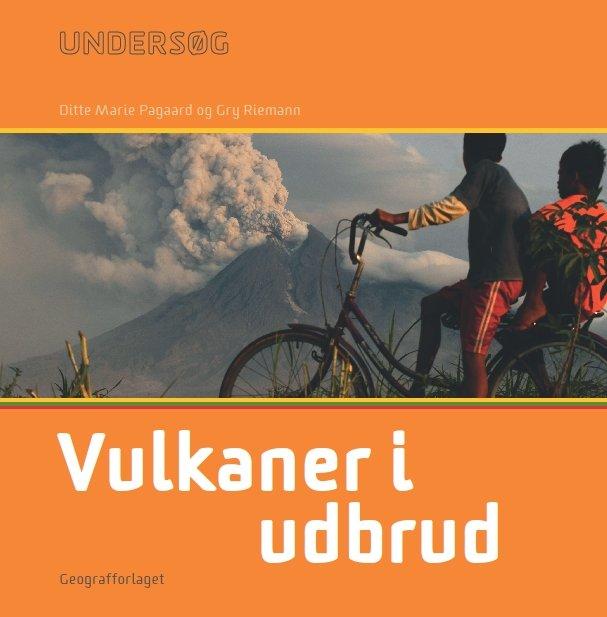 Image of   Undersøg Vulkaner I Udbrud - Lærerhåndbog - Gry Riemann - Bog