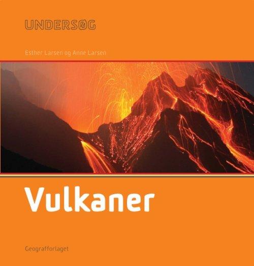 Image of   Undersøg Vulkaner - Esther Larsen - Bog