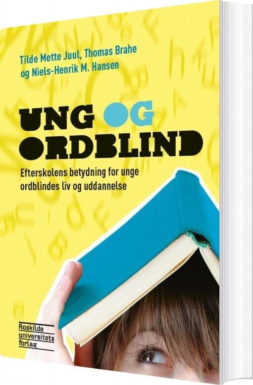 Image of   Ung Og Ordblind - Niels-henrik M. Hansen - Bog