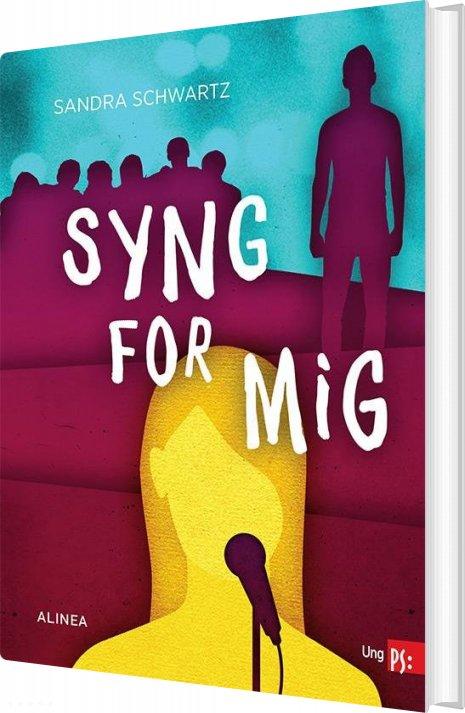 Image of   Ung Ps, Syng For Mig - Sandra Schwartz - Bog