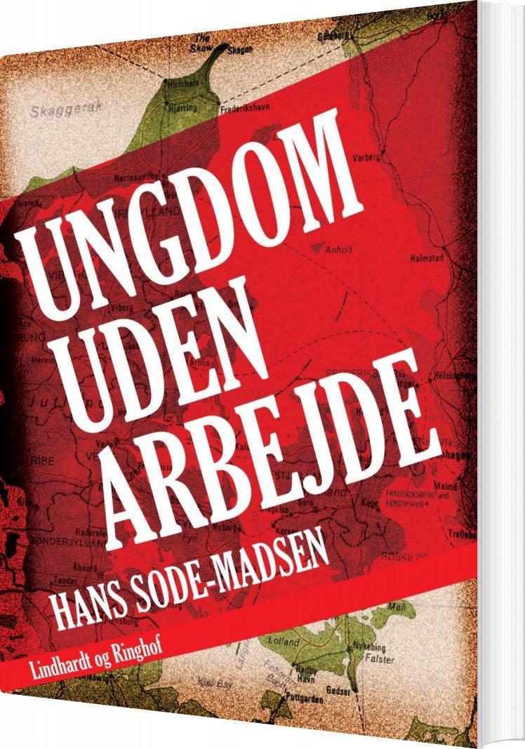 Image of   Ungdom Uden Arbejde - Hans Sode-madsen - Bog