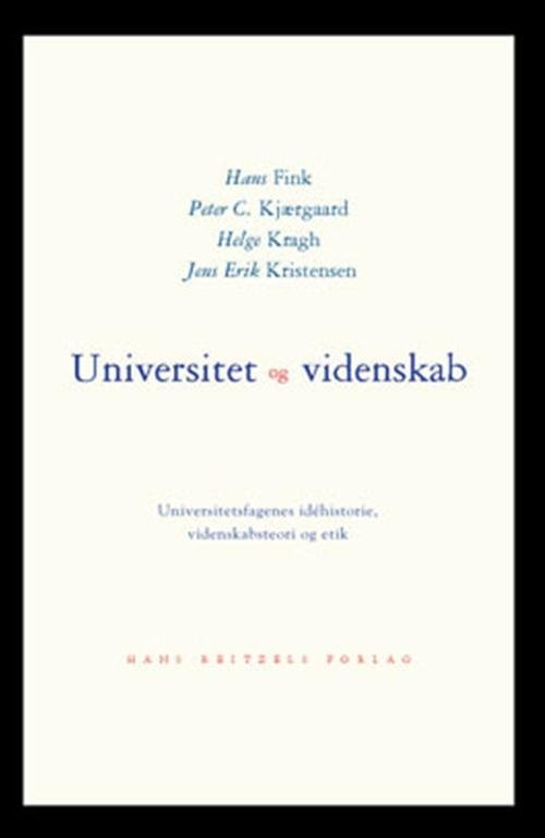 Image of   Universitet Og Videnskab - Helge Kragh - Bog