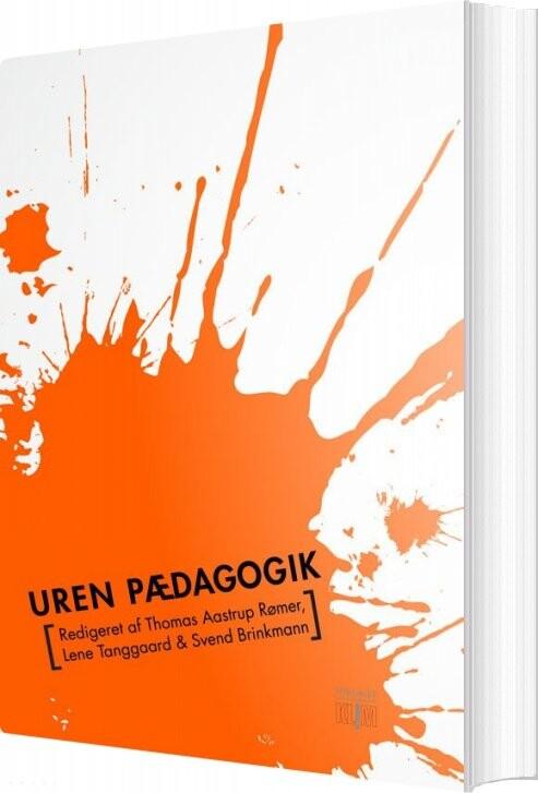 Uren Pædagogik - Lene Tanggaard - Bog