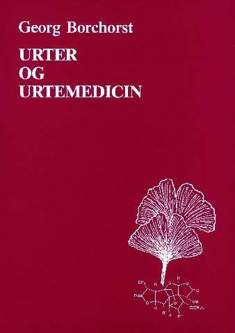 Urter Og Urtemedicin - Georg Borchorst - Bog