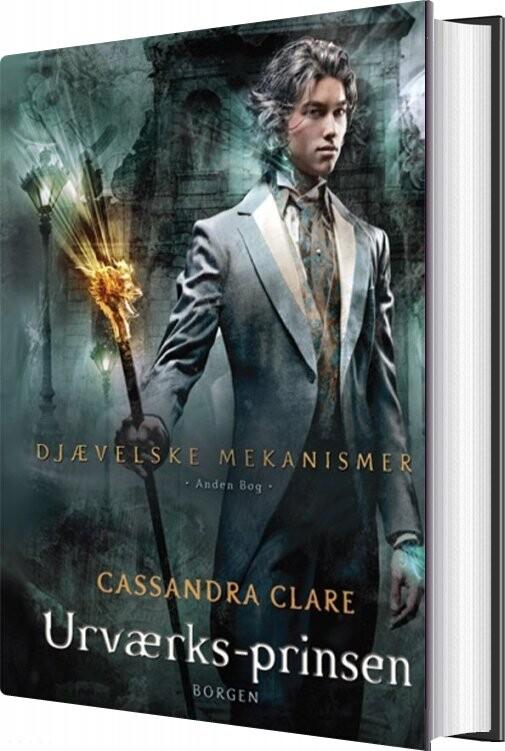 Djævelske Mekanismer 2 - Urværksprinsen - Cassandra Clare - Bog