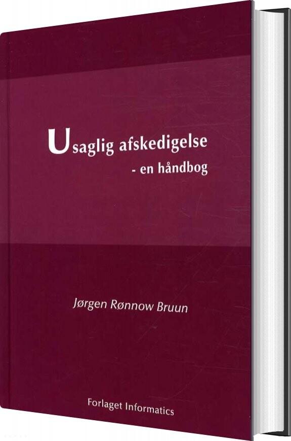 Usaglig Afskedigelse - Jørgen Rønnow Bruun - Bog