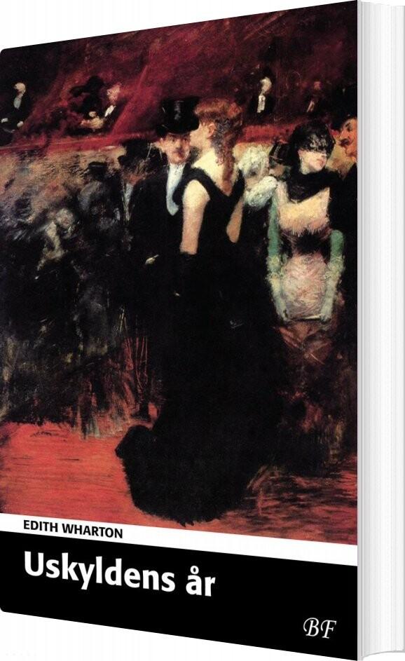 Uskyldens år - Edith Wharton - Bog