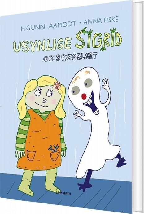 Image of   Usynlige Sigrid Og Spøgelset - Ingunn Aamodt - Bog