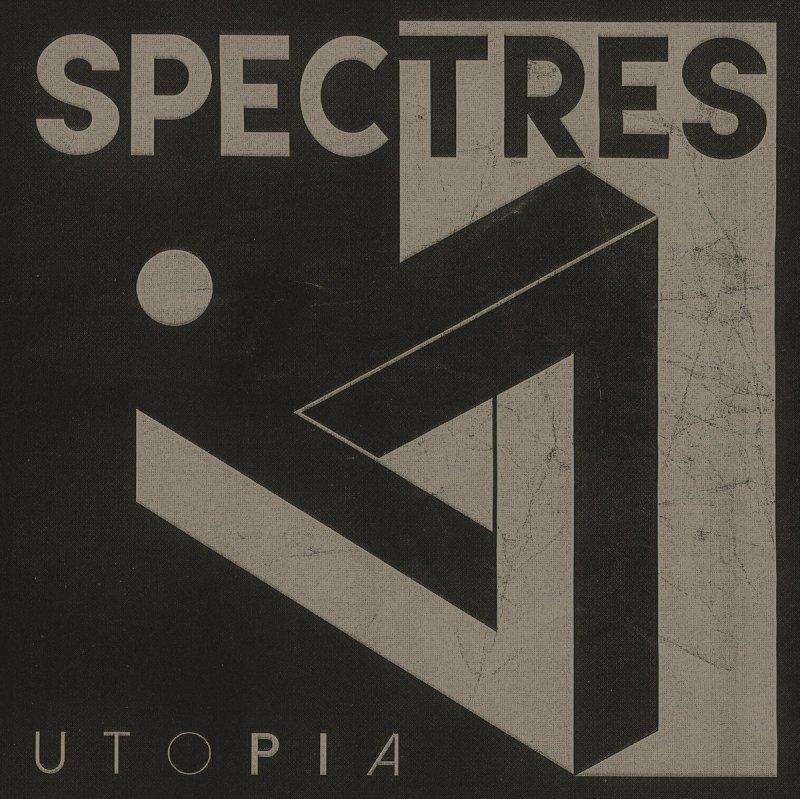 Image of   Spectres - Spectres - Utopia - Lp / Vinyl - Vinyl / LP