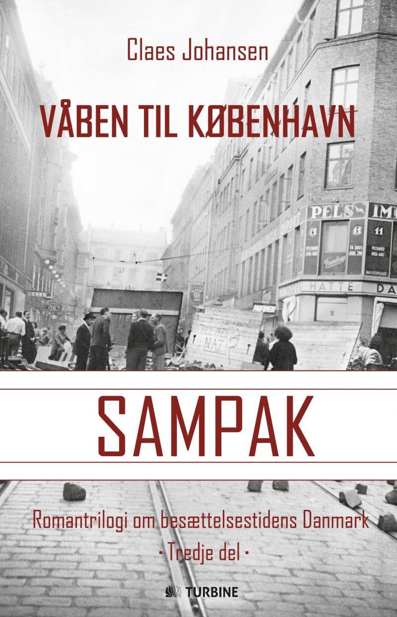 Våben Til København-trilogien - Claes Johansen - Bog