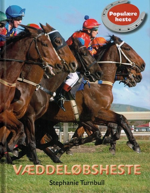 Populære Heste - Væddeløbsheste - Stephanie Turnbull - Bog