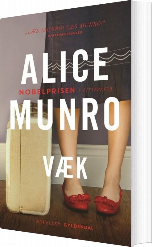 Væk - Alice Munro - Bog