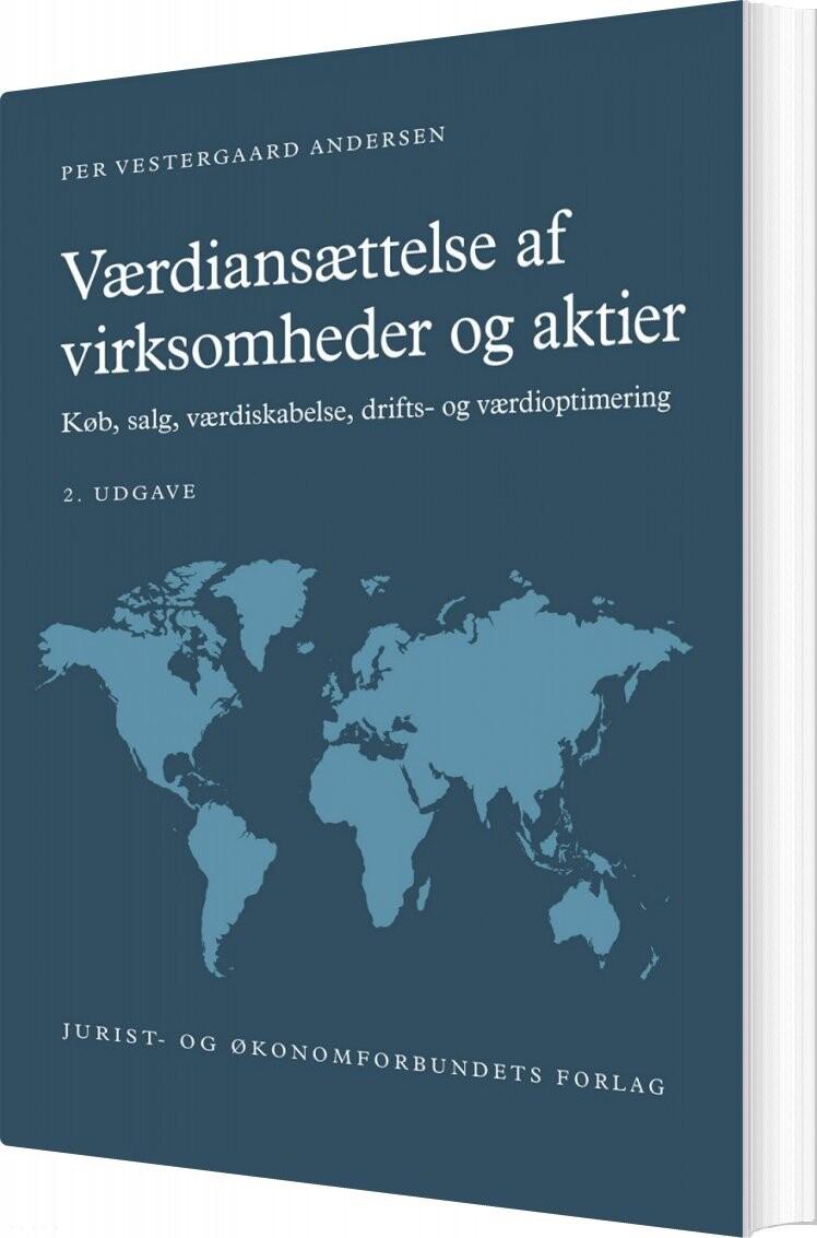 Værdiansættelse Af Virksomheder Og Aktier - Per Vestergaard Andersen - Bog