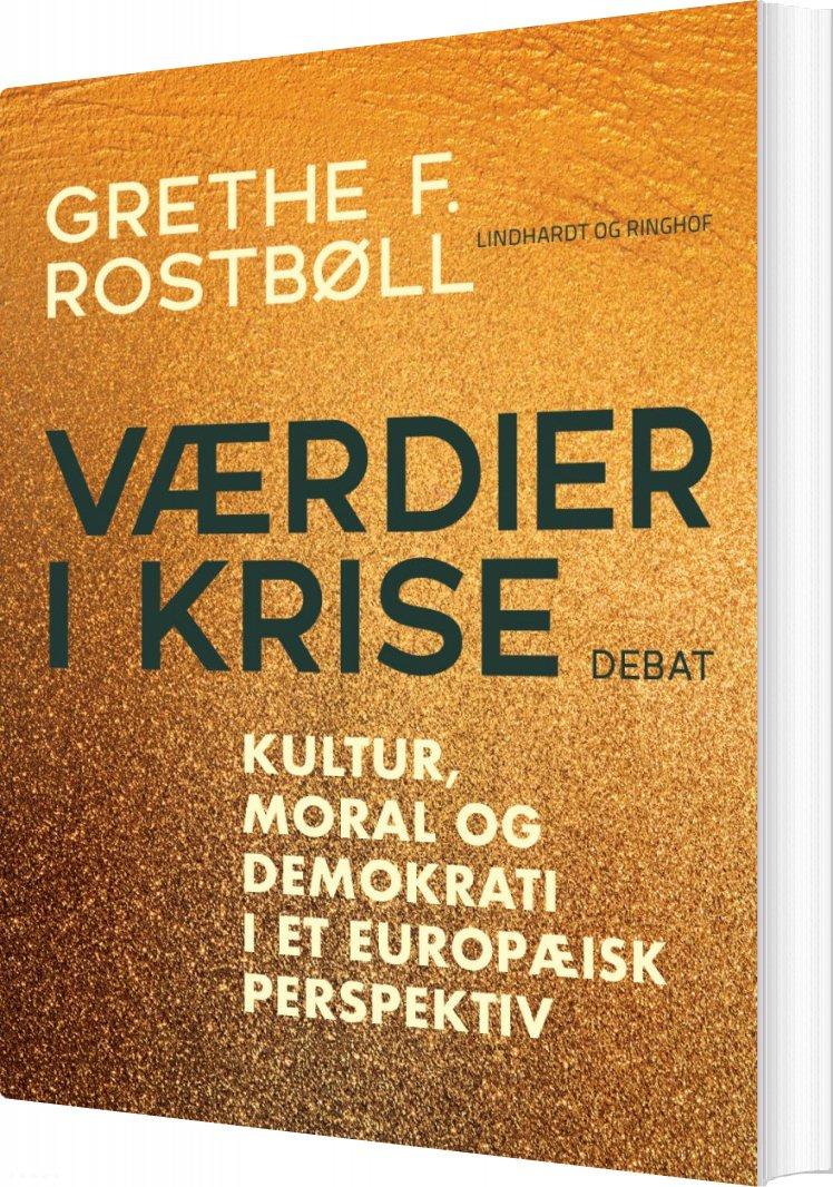 Image of   Værdier I Krise - Grethe F. Rostbøll - Bog