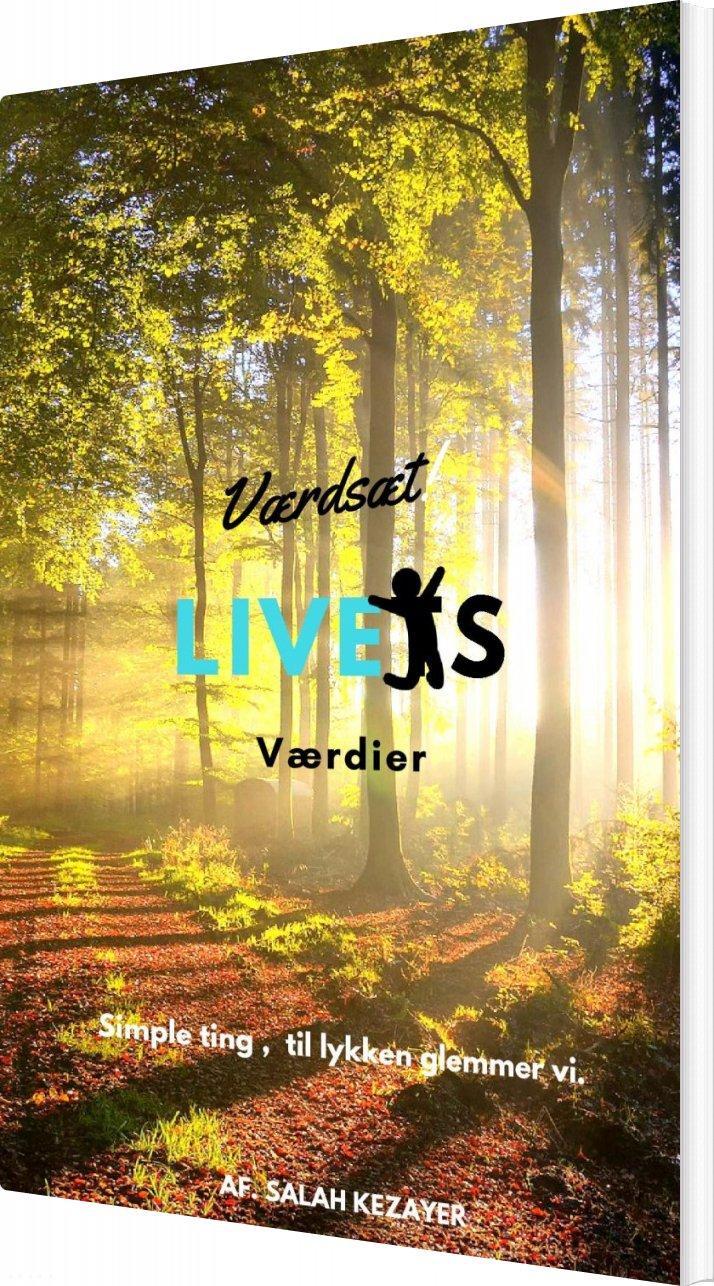Værdsæt Livets Værdier - Salah Kezayer - Bog