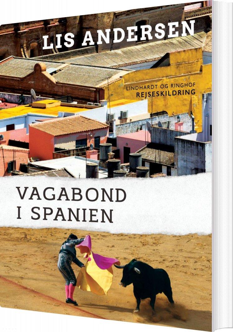 Vagabond I Spanien - Lis Andersen - Bog