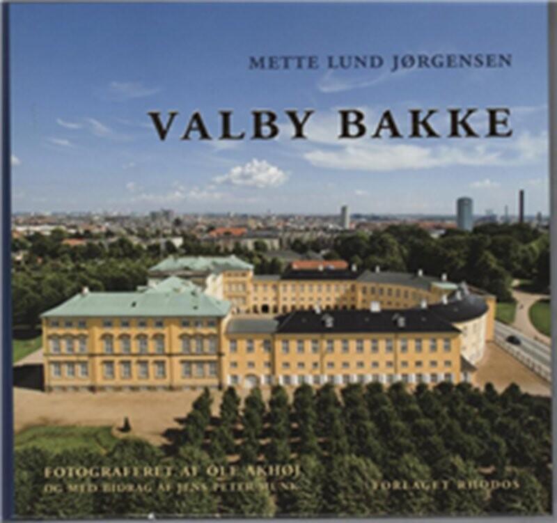 Valby Bakke - Mette Lund Jørgensen - Bog