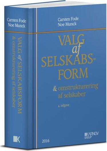 Image of   Valg Af Selskabsform - Noe Munck - Bog