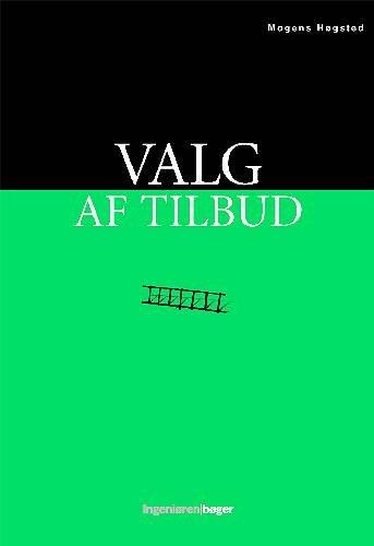 Image of   Valg Af Tilbud - Mogens Høgsted - Bog