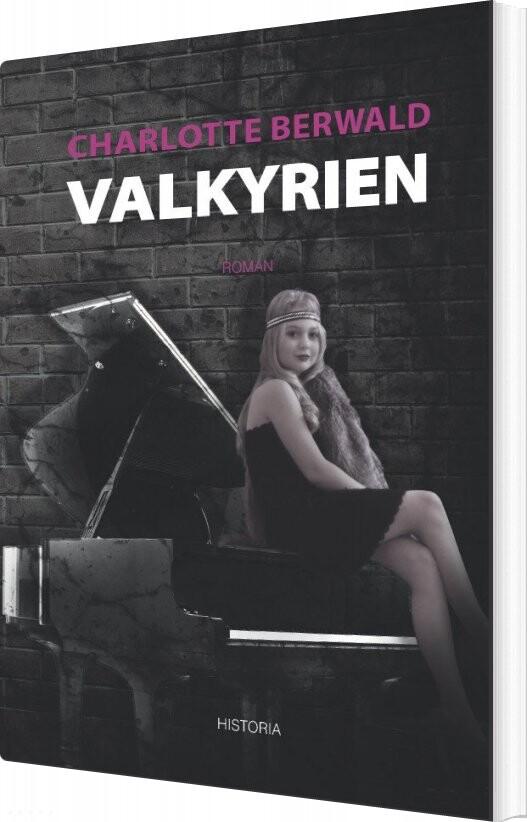 Valkyrien - Charlotte Berwald - Bog