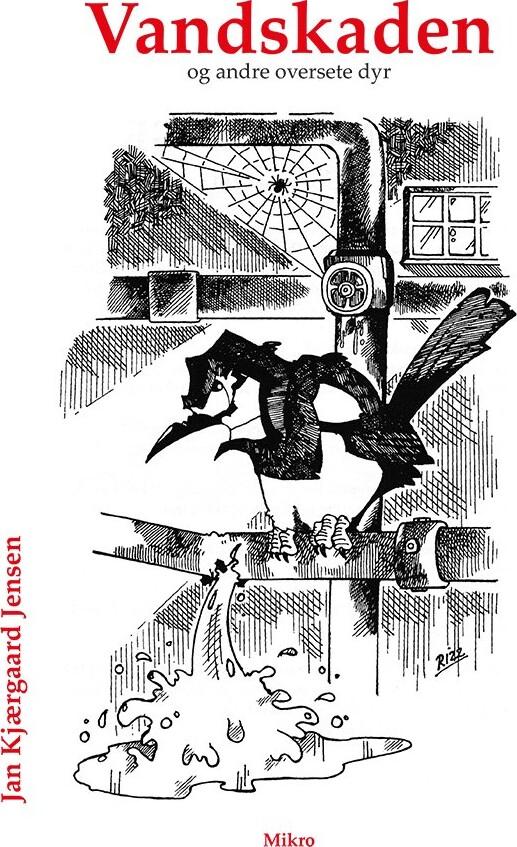 Vandskaden Og Andre Oversete Dyr - Jan Kjærgaard Jensen - Bog