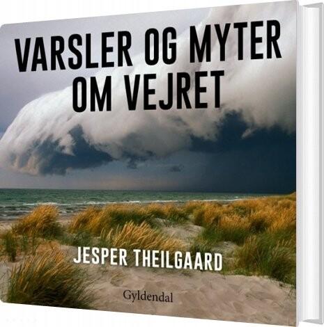 Varsler Og Myter Om Vejret - Jesper Theilgaard - Bog