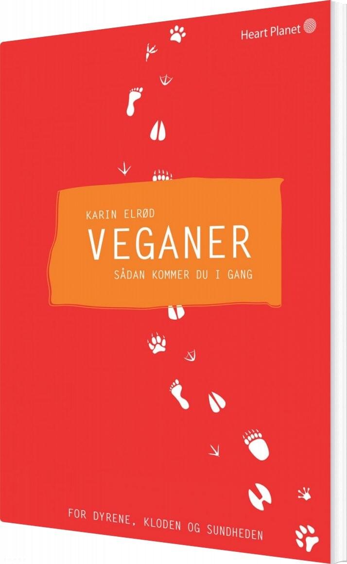 Veganer - Sådan Kommer Du I Gang - Karin Elrød - Bog