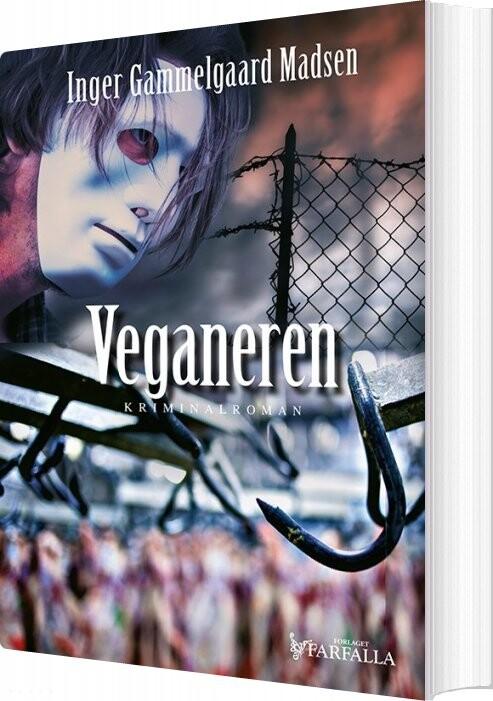 Veganeren - Inger Gammelgaard Madsen - Bog