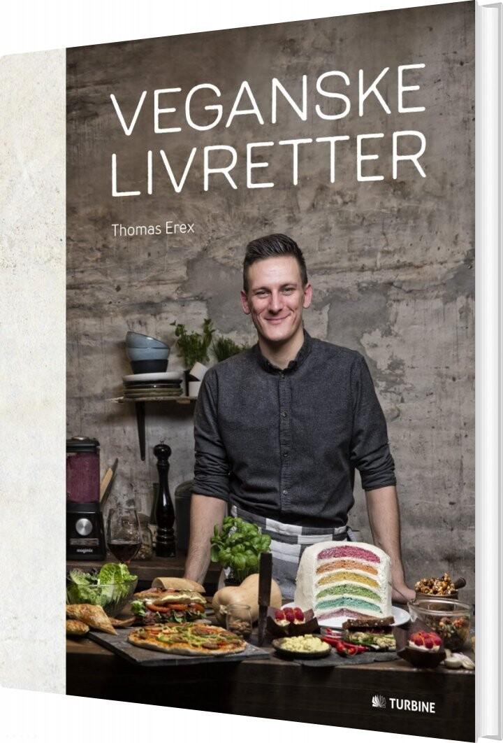 Veganske Livretter - Thomas Erex - Bog