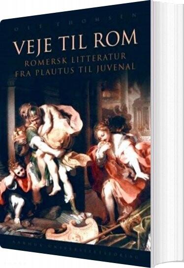 Veje Til Rom - Ole Thomsen - Bog