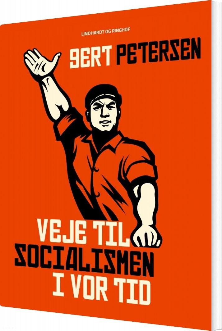 Veje Til Socialismen I Vor Tid - Gert Petersen - Bog