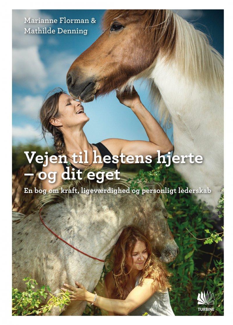 Vejen Til Hestens Hjerte - Mathilde Denning - Bog