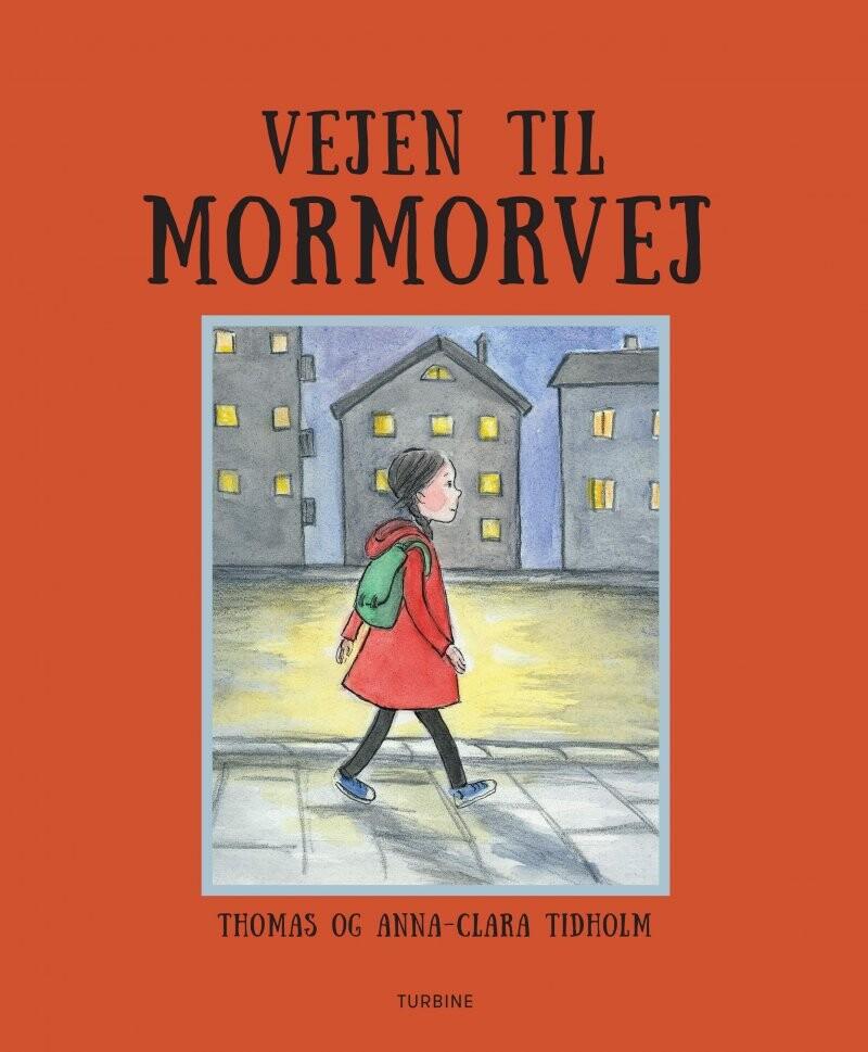 Vejen Til Mormorvej - Thomas Tidholm - Bog