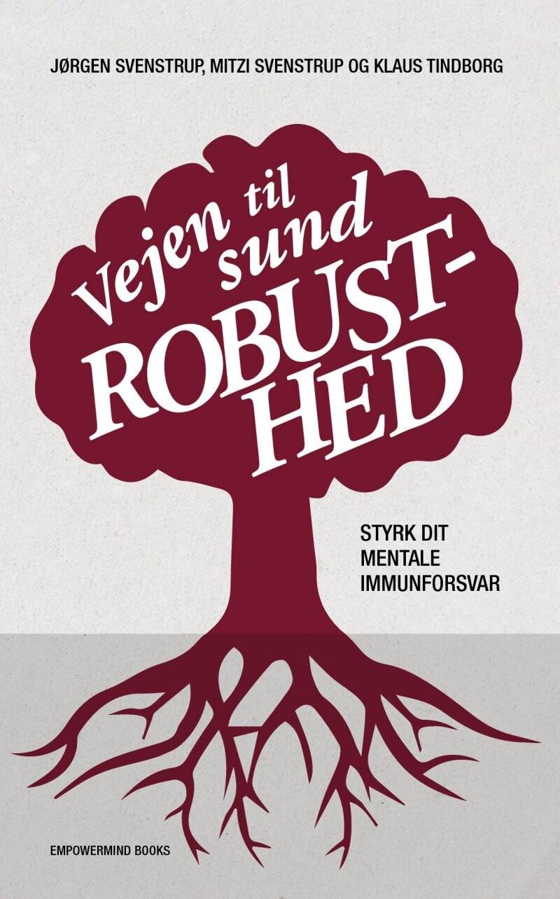 Image of   Vejen Til Sund Robusthed - Jørgen Svenstrup - Bog