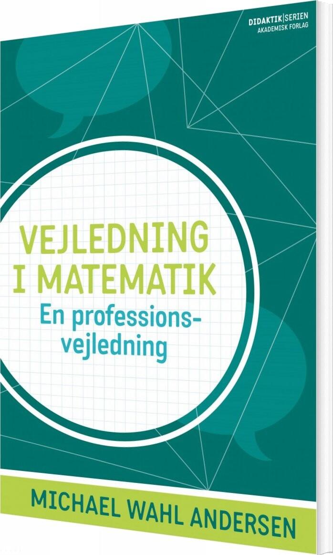 Image of   Vejledning I Matematik - Michael Wahl Andersen - Bog