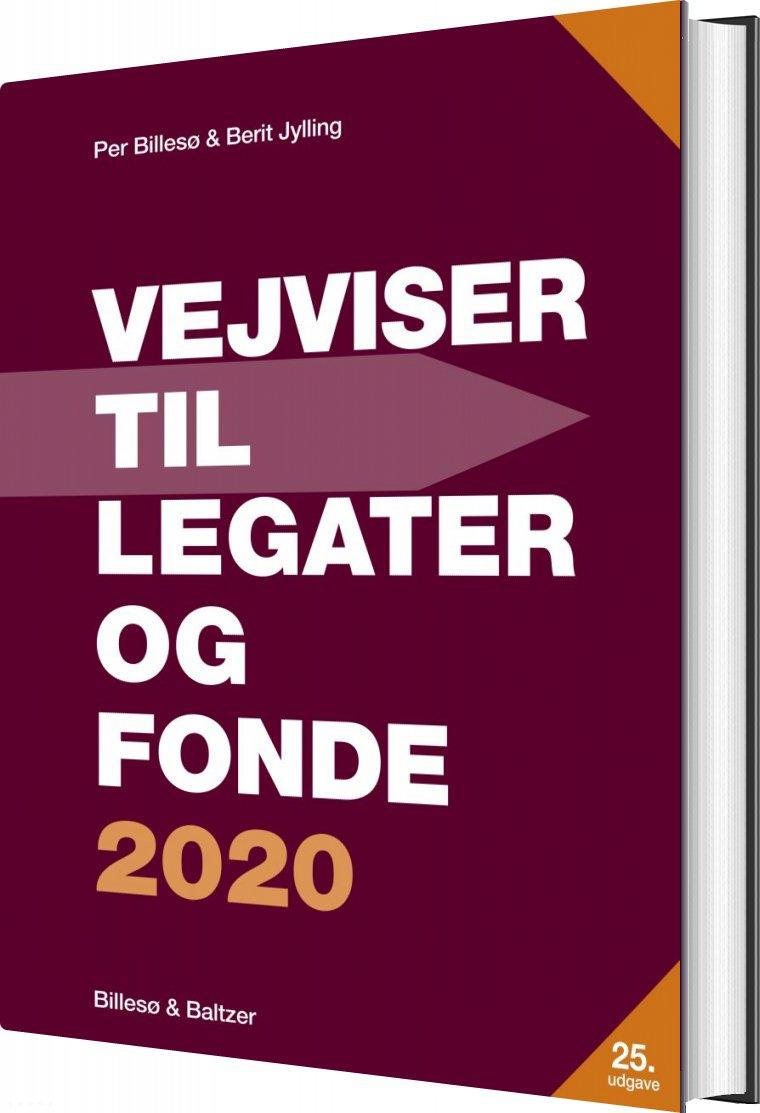 Image of   Vejviser Til Legater Og Fonde 2020 - Per Billesø - Bog