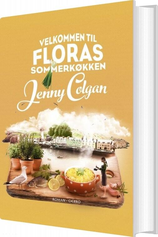 Image of   Velkommen Til Floras Sommerkøkken - Jenny Colgan - Bog