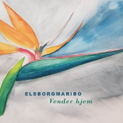 Image of   Elsborgmaribo - Vender Hjem - CD