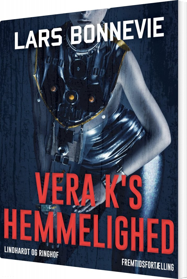 Vera K S Hemmelighed - Lars Bonnevie - Bog