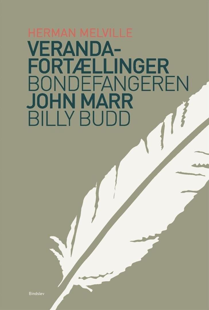 Image of   Veranda-fortællinger & Bondefangeren & Billy Budd - Herman Melville - Bog