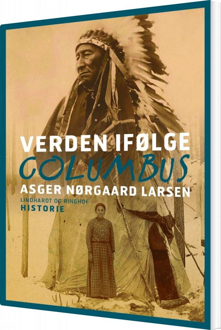 Verden Ifølge Columbus - Asger Nørgaard Larsen - Bog