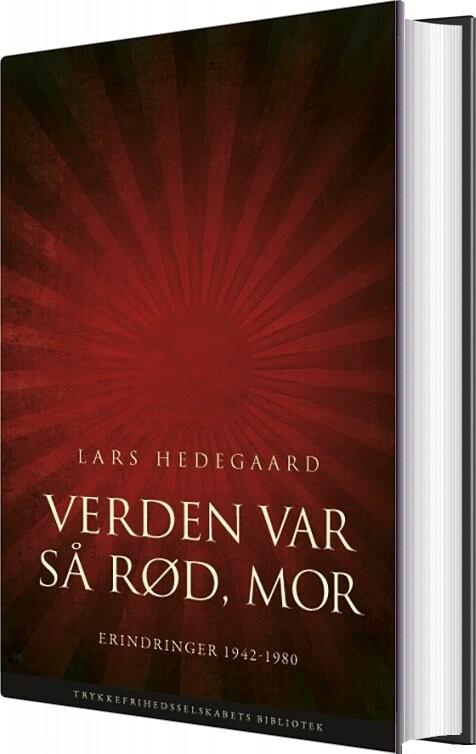 Verden Var Så Rød, Mor - Lars Hedegaard - Bog