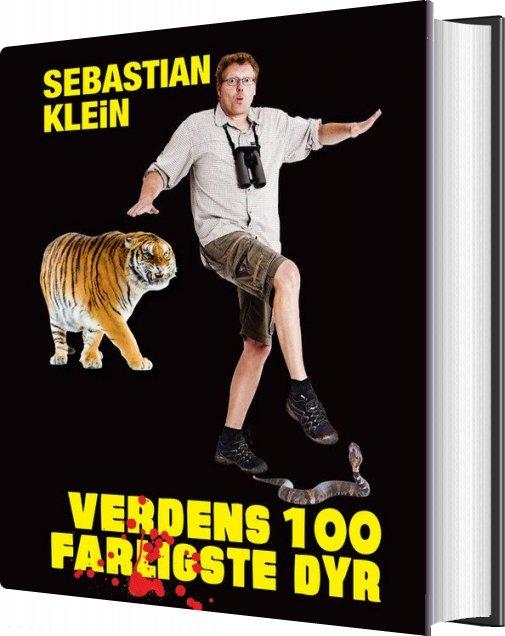 Verdens 100 Farligste Dyr - Sebastian Klein - Bog