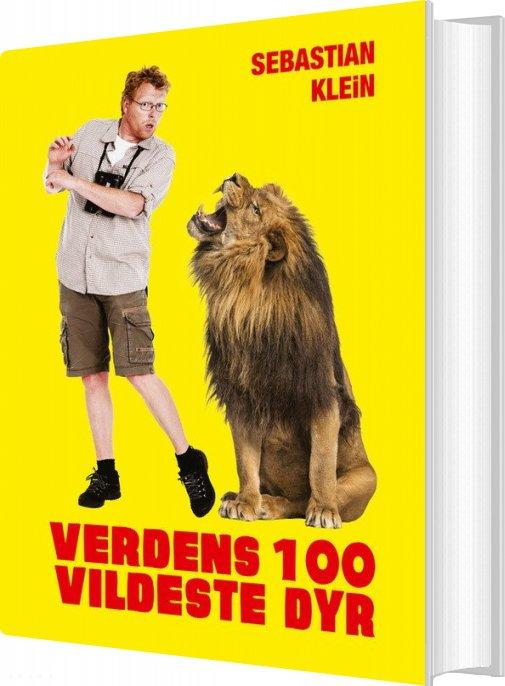 Image of   Verdens 100 Vildeste Dyr - Sebastian Klein - Bog