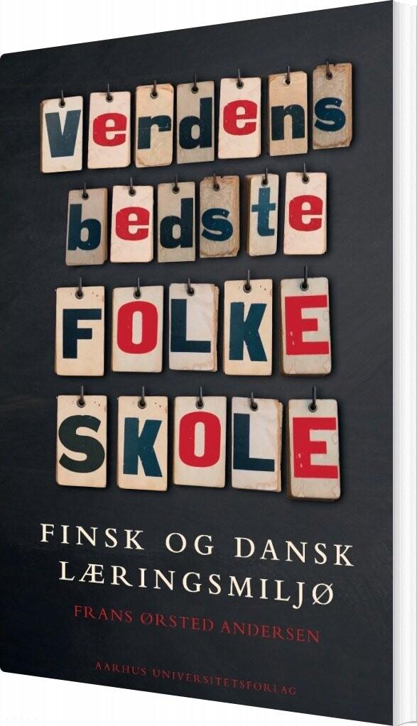 Image of   Verdens Bedste Folkeskole - Frans ørsted Andersen - Bog
