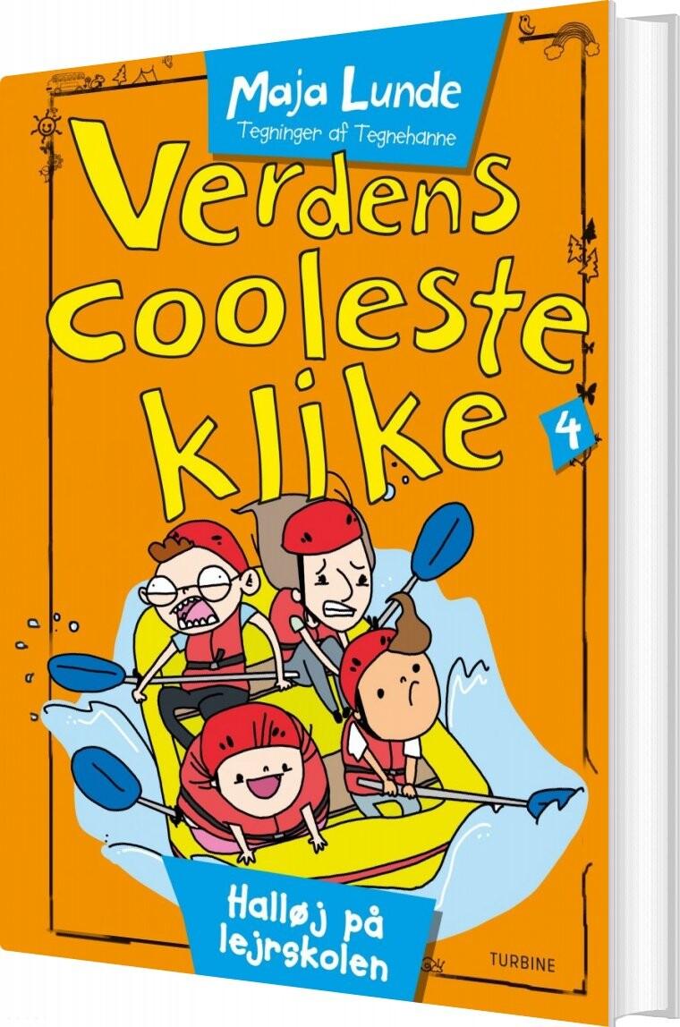 Verdens Cooleste Klike 4 - Maja Lunde - Bog