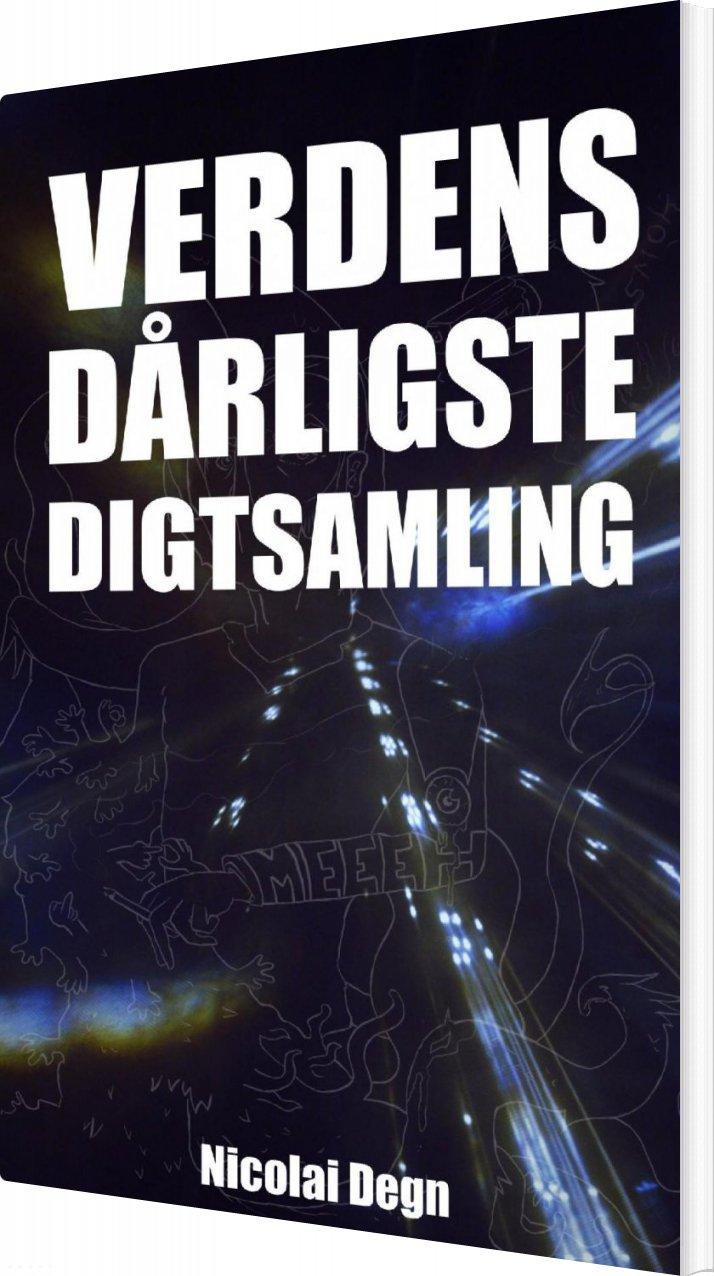 Verdens Dårligste Digtsamling - Nicolai Degn - Bog