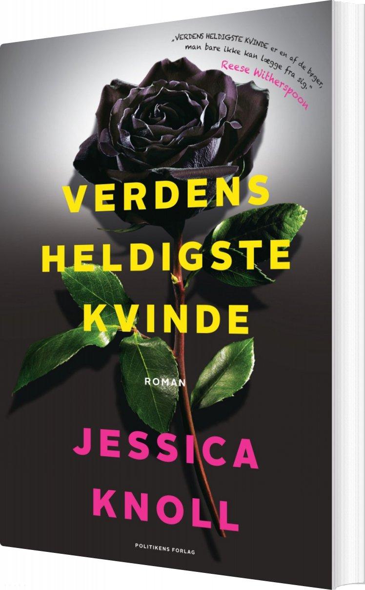 Image of   Verdens Heldigste Kvinde - Jessica Knoll - Bog