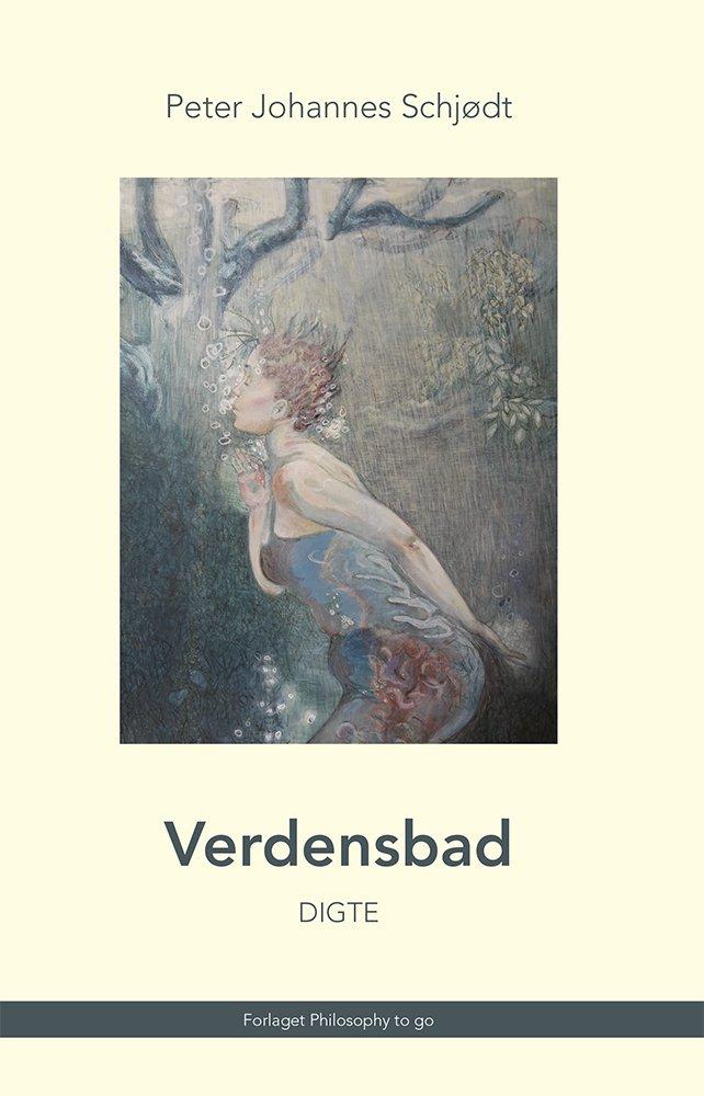 Verdensbad - Peter Johannes Schjødt - Bog
