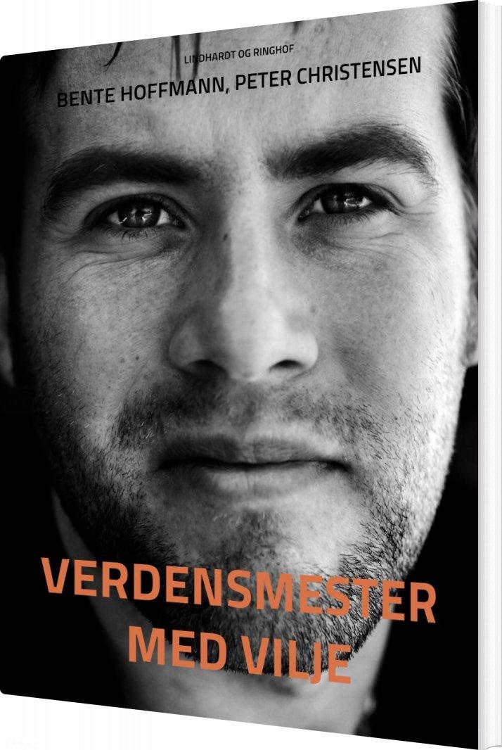 Image of   Verdensmester Med Vilje - Peter Christensen - Bog